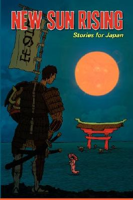New Sun Rising: Stories for Japan: 1