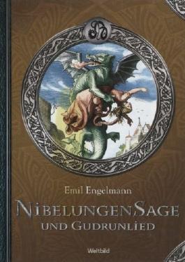 NibelungenSage und Gudrunlied Illustrierte Märchen und Sagen Weltbild-SammlerEditionen