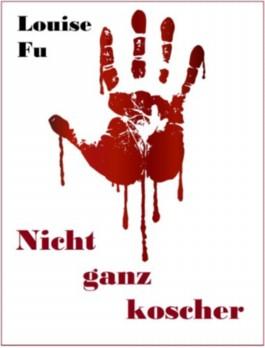 Nicht ganz koscher (German Edition)
