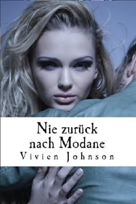 Nie zurück nach Modane (Modane-Reihe Band 2)