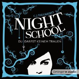 Night School. Du darfst keinem trauen (2 MP3-CDs)