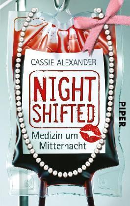 Nightshifted: Medizin um Mitternacht (Nightshifted 1)