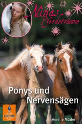 Ninas Pferdeträume – Ponys und Nervensägen (Amelie Mäder)