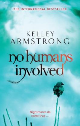 No Humans Involved (Women of the Otherworld Book 7)