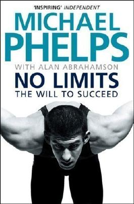 No Limits: The Will to Succeed by Phelps, Michael (2009)