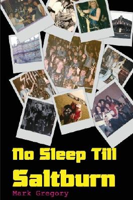 No Sleep Till Saltburn: Adventures On The Edge Of The New Wave Of British Heavy Metal