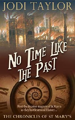 No Time Like The Past (The Chronicles of St Mary Book 5)