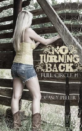 No Turning Back (Full Circle Book 1)
