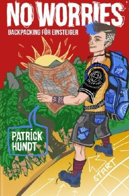 No Worries: Backpacking für Einsteiger