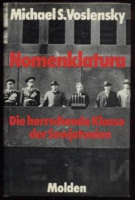 Nomenklatura - Die herrschende Klasse der Sowjetunion