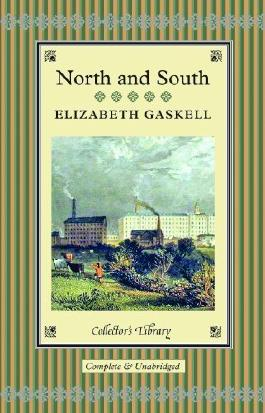 North and South (Collectors Library) by Gaskell, Elizabeth (2013) Hardcover