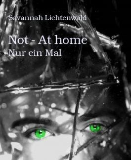 Not - At home: Nur ein Mal