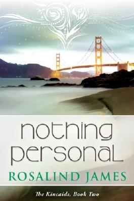 Nothing Personal (The Kincaids Book 2)