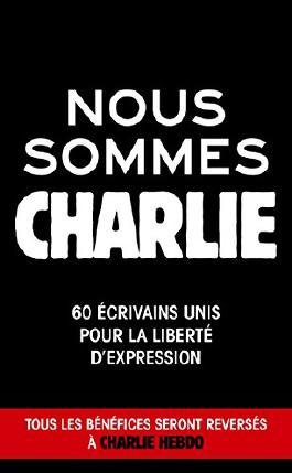 Nous sommes Charlie (Littérature & Documents)