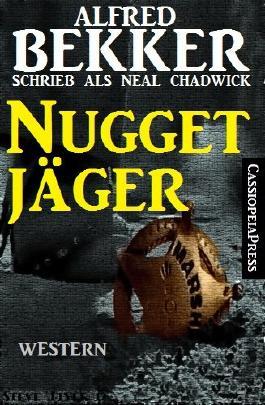 Nugget-Jäger (Western)