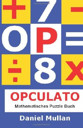 OPCULATO: Mathematisches Puzzle-Buch: Verbessert Arithmetik, Logik und Kombinationsvermögen.