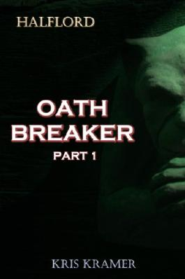 Oath Breaker Part 1 (Halflord)