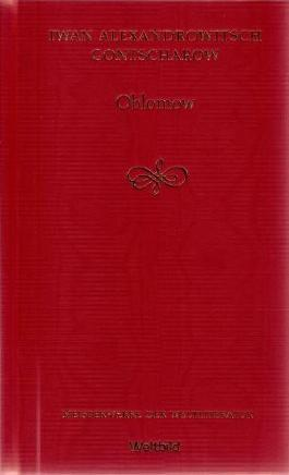 Oblomow Ein Roman in vier Teilen Meisterwerke der Weltliteratur