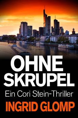 Ohne Skrupel - Ein Cori-Stein-Thriller