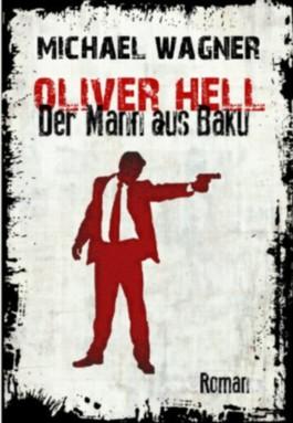 Oliver Hell - Der Mann aus Baku