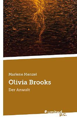 Olivia Brooks - Der Anwalt