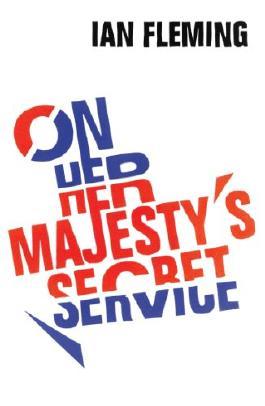 On Her Majesty's Secret Service: James Bond 007 (Vintage)