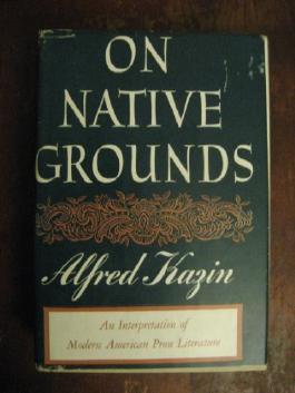 On Native Grounds. An interpretation of Modern American Prose Literature
