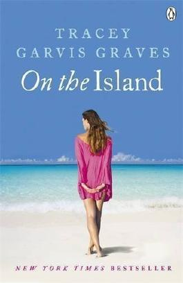 On The Island by Garvis Graves, Tracey (2012)