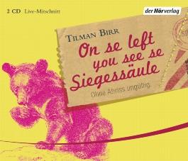 On se left you see se Siegessäule, 2 Audio-CDs