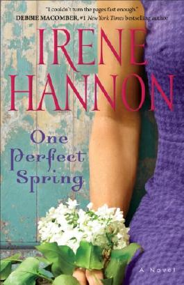 One Perfect Spring: A Novel