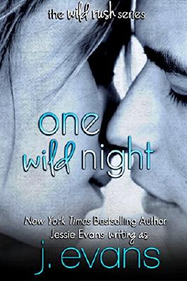 One Wild Night (Wild Rush One)