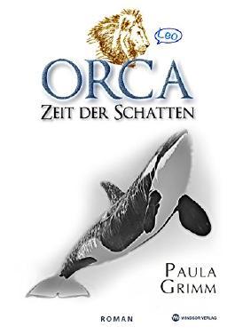 Orca: Zeit der Schatten