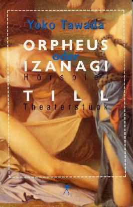 Orpheus und Izanagi