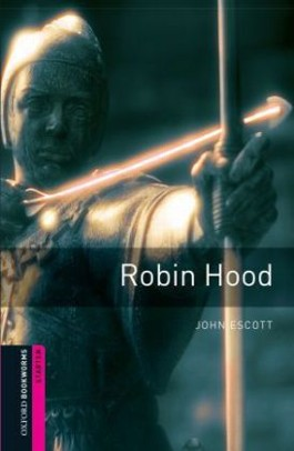 Oxford Bookworms Library / 5. Schuljahr, Stufe 1 - Robin Hood