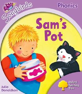 Oxford Reading Tree Songbirds Phonics: Level 1+: Sam's Pot