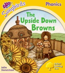 Oxford Reading Tree Songbirds Phonics: Level 5: The Upside-down Browns