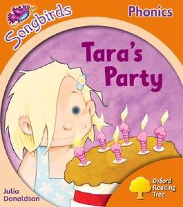 Oxford Reading Tree Songbirds Phonics: Level 6: Tara's Party