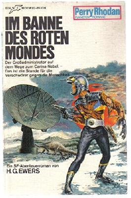 PERRY RHODAN - Planetenroman, Nr. 50, Im Banne des roten Mondes