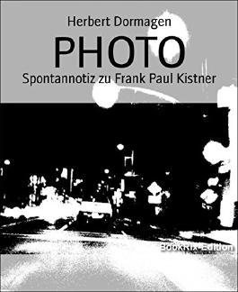 PHOTO: Spontannotiz zu Frank Paul Kistner