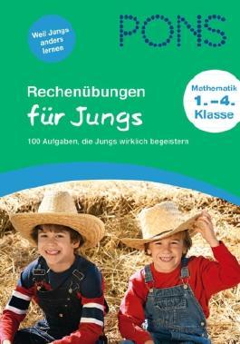 PONS Rechenübungen für Jungs 1.-4. Klasse