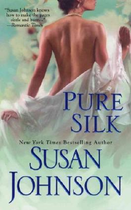 PURE SILK By Johnson, Susan (Author) Mass Market Paperbound on 01-Jul-2011