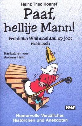 Paaf, hellije Mann: Fröhliche Weihnachten op jod rheinisch