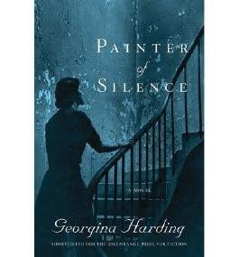 Painter of Silence [ PAINTER OF SILENCE ] by Harding, Georgina (Author ) on Sep-18-2012 Hardcover