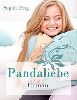 Pandaliebe (Panda-Reihe Band 2)
