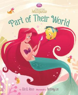 Part of Their World (Disney Princess: the Little Mermaid)