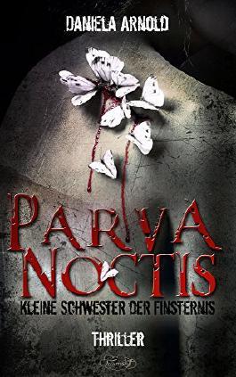 Parva Noctis - Kleine Schwester der Finsternis