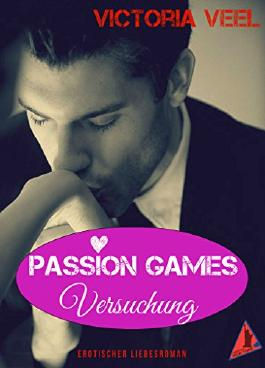 Passion Games - Versuchung