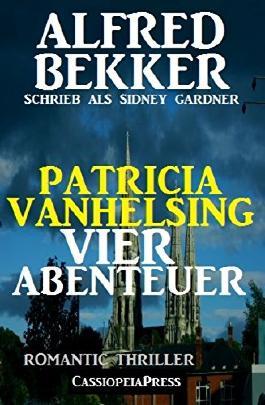 Patricia Vanhelsing - Vier Abenteuer: Romantic Thriller