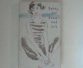 Patsy, der Sommer und ich : Roman.