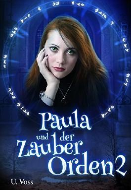 Paula und der Zauberorden 2
